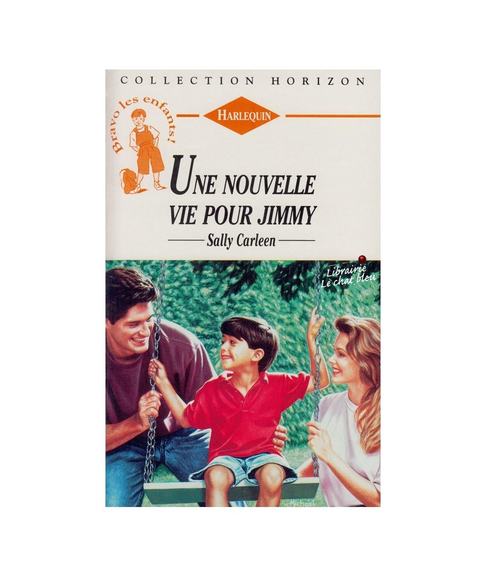 N° 1486 - Une nouvelle vie pour Jimmy (Sally Carleen) - Bravo les enfants !