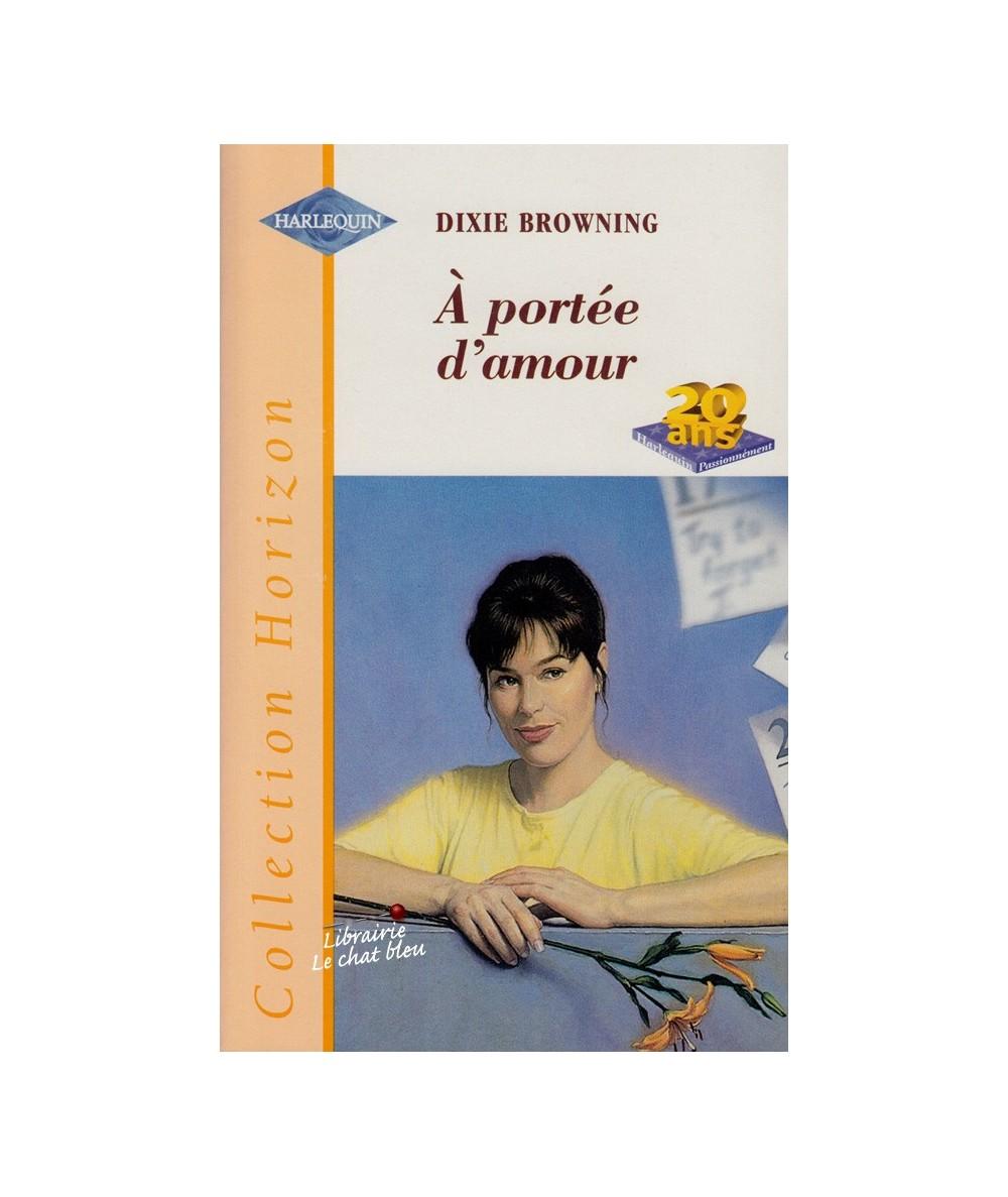 N° 1537 - À portée d'amour (Dixie Browning)