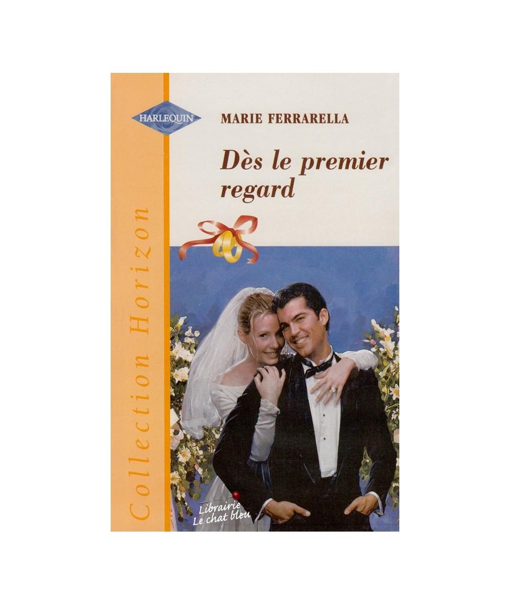 N° 1608 - Dès le premier regard (Marie Ferrarella) - Les mariés du mois