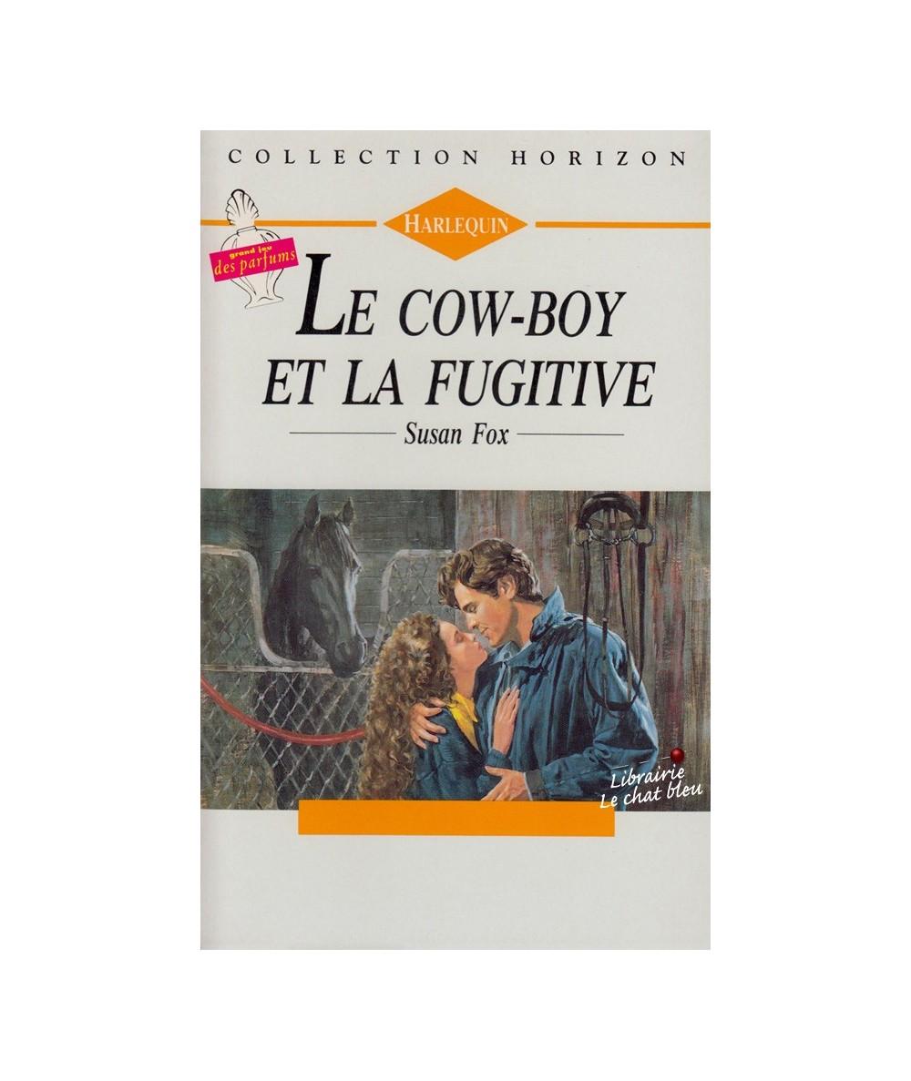 N° 1188 - Le cow-boy et la fugitive (Susan Fox)