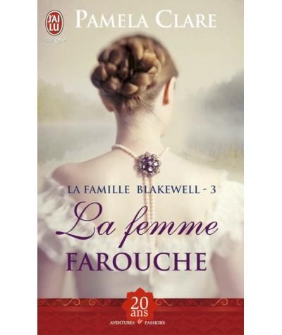 J'ai lu N° 9660 - La famille Blakewell T3 : La femme farouche (Pamela Clare)