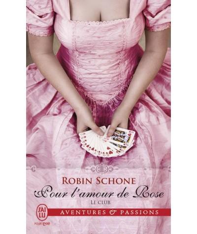 J'ai lu N° 11498 - Le Club T2 : Pour l'amour de Rose (Robin Schone)