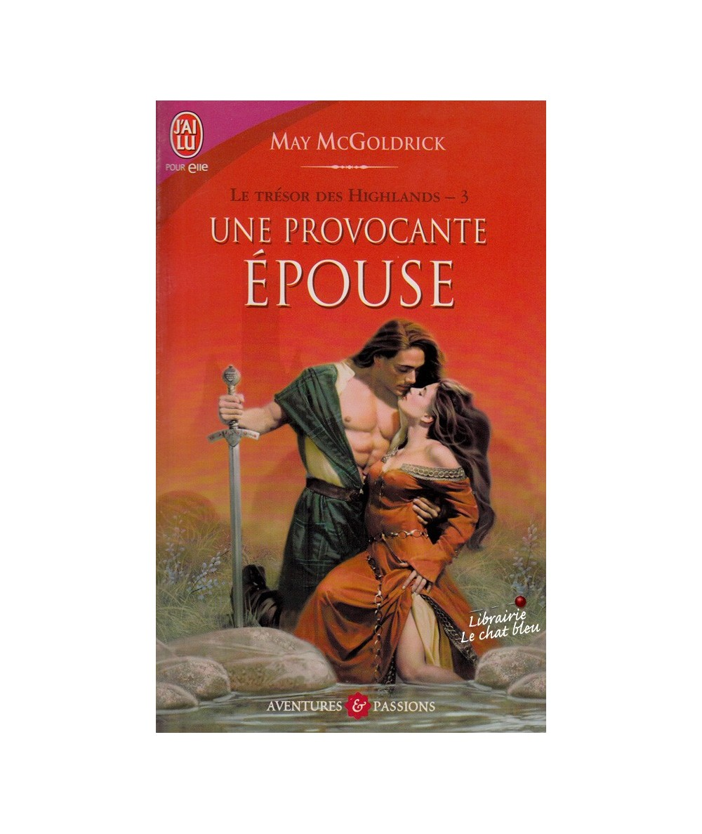 N° 8454 - Le trésor des Highlands T3 : Une provocante épouse (May McGoldrick)