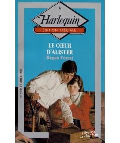 Edition Spéciale Harlequin N° 92 - Le coeur d'Alister ( Regan Forest)