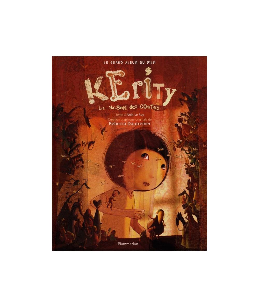 Kerity : la maison des contes (Rébecca Dautremer) - Le grand album du film