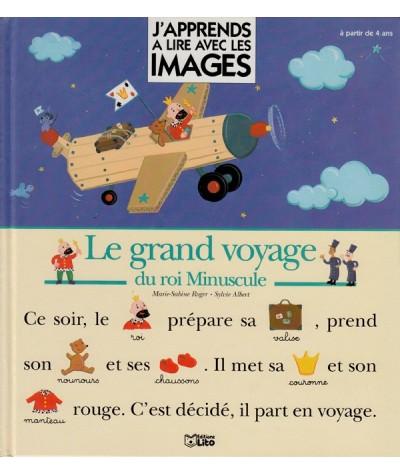 J'apprends à lire : Le grand voyage du roi Minuscule (Marie-Sabine Roger, Sylvie Albert)