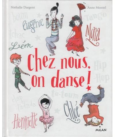 Chez nous, on danse ! (Nathalie Dargent, Anne Montel)