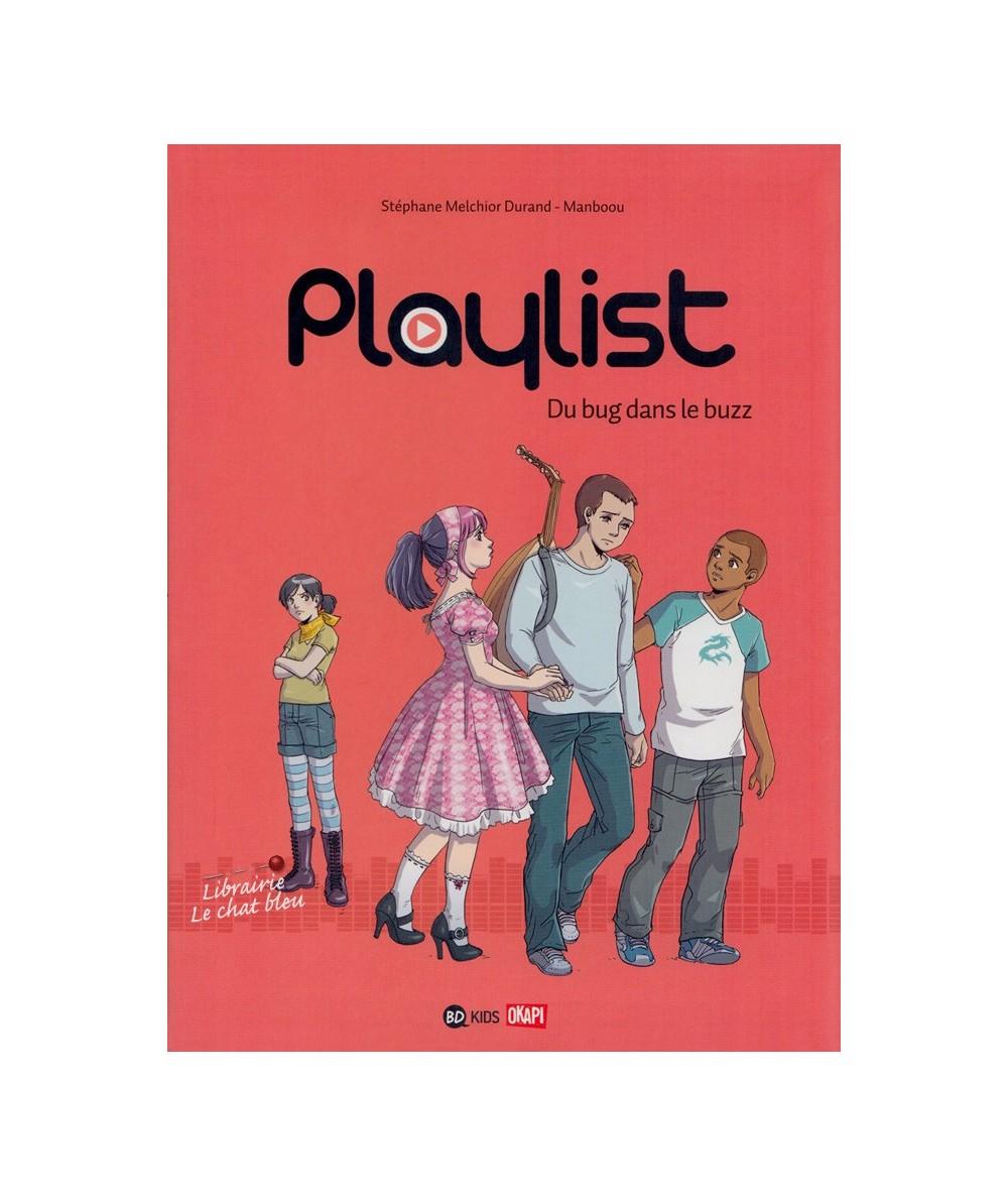 Playlist T2 : Du bug dans le buzz (Stéphane Melchior Durand, Manboou)