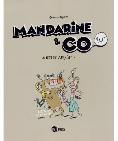 Mandarine & Cow T1 : La belle affaire ! (Jacques Azam)