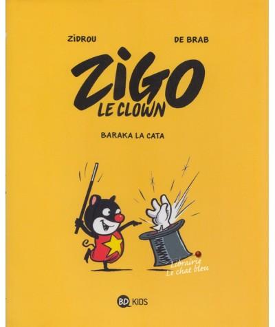 ZIGO le clown T1 : Baraka la cata (Zidrou, De Brab)