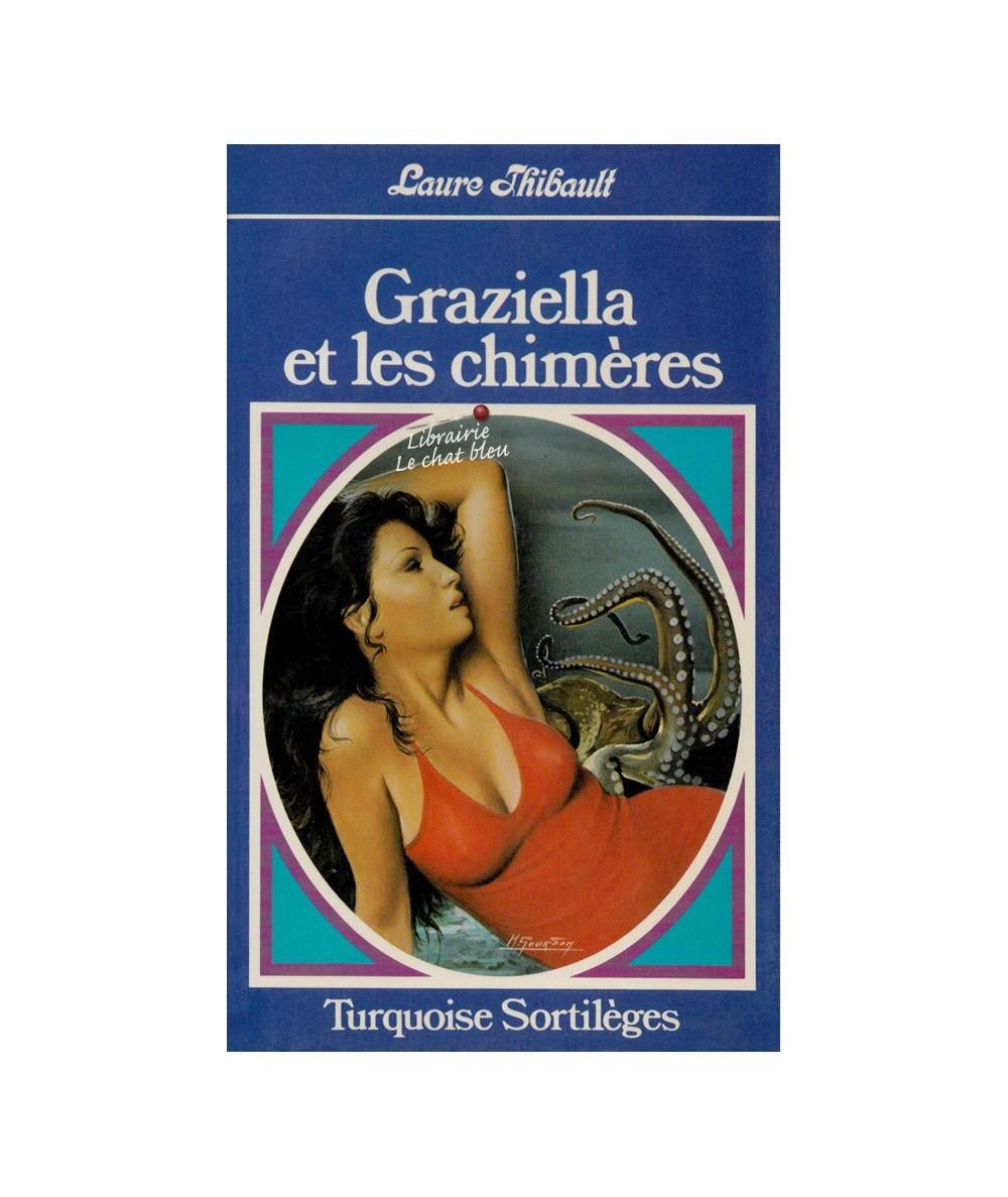 N° 171 - Graziella et les chimères (Laure Thibault)