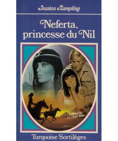 Neferta, princesse du Nil (Jessica Rampling) - Turquoise Sortilèges N° 97