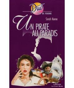 Un pirate au paradis (Sarah Keene) - Harlequin Duo Coup de foudre N° 139
