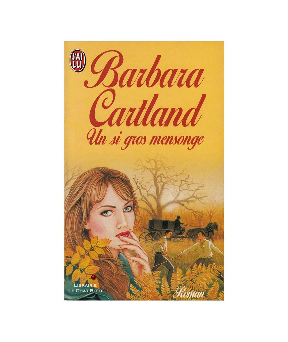 N° 4420 - Un si gros mensonge (Barbara Cartland)
