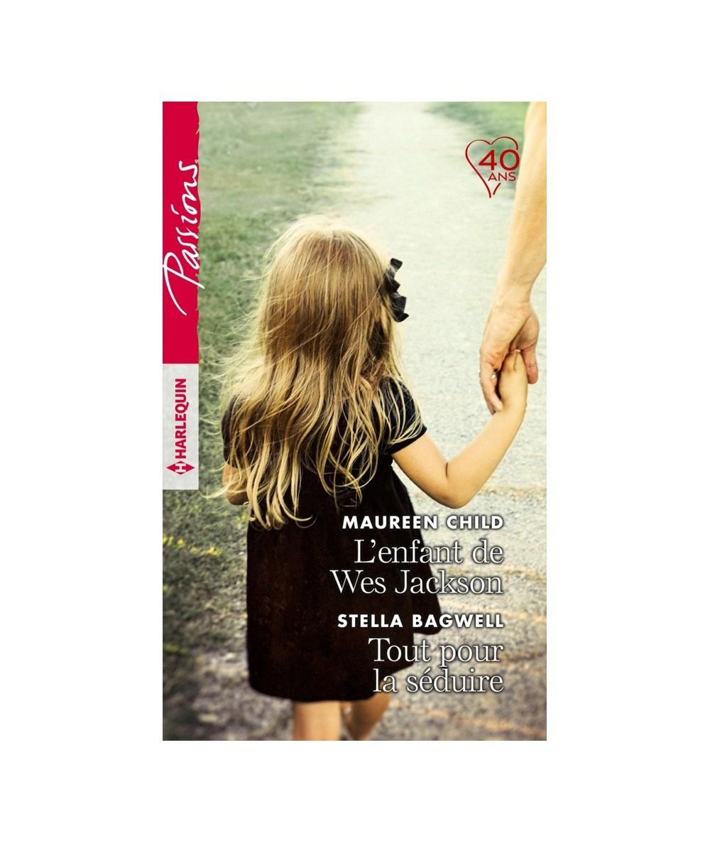 N° 701 - L'enfant de Wes Jackson (Maureen Child) - Tout pour la séduire (Stella Bagwell)