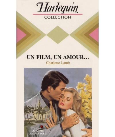 Un film, un amour (Charlotte Lamb) - Harlequin N° 572