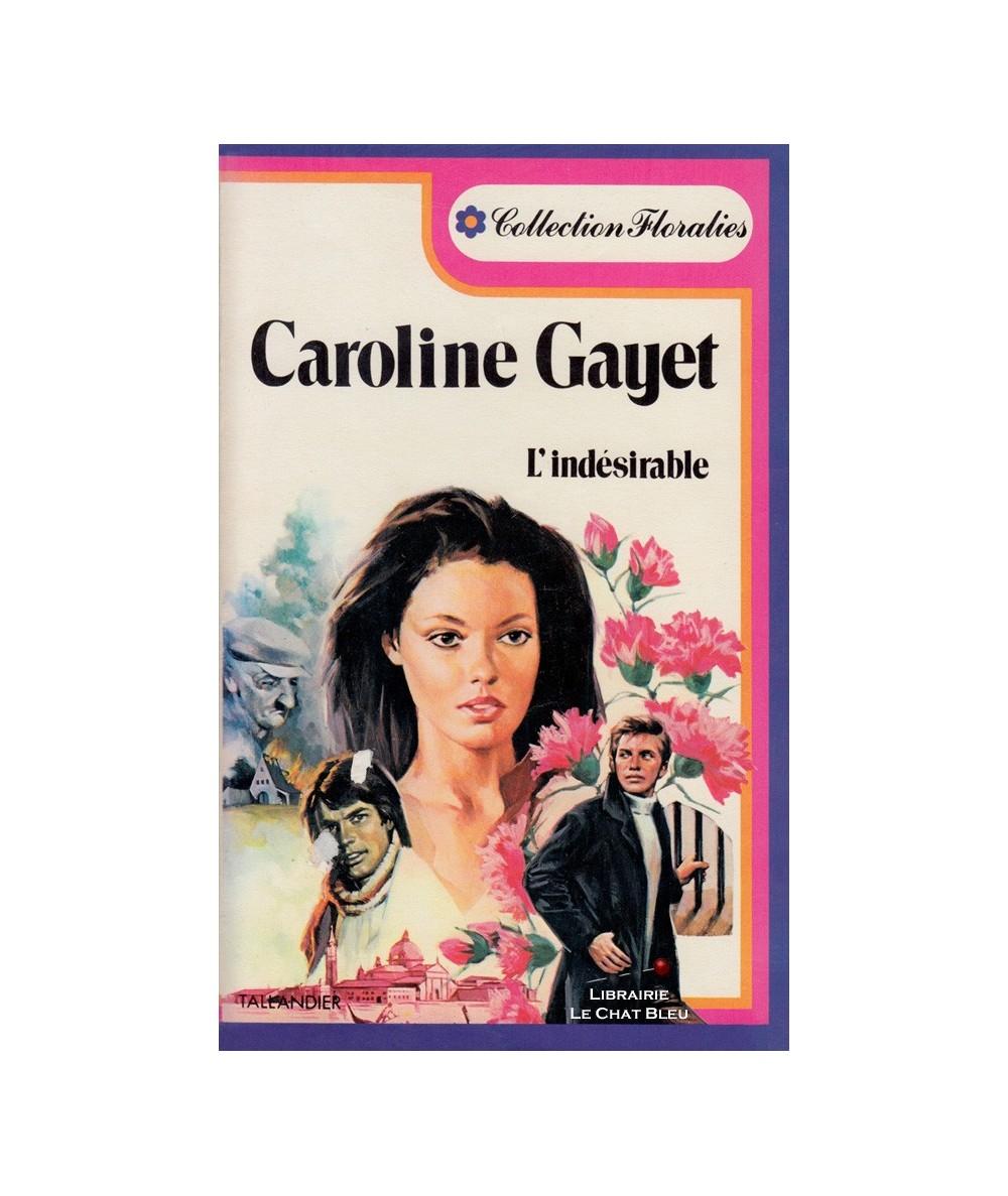 N° 4 - L'Indésirable (Caroline Gayet)