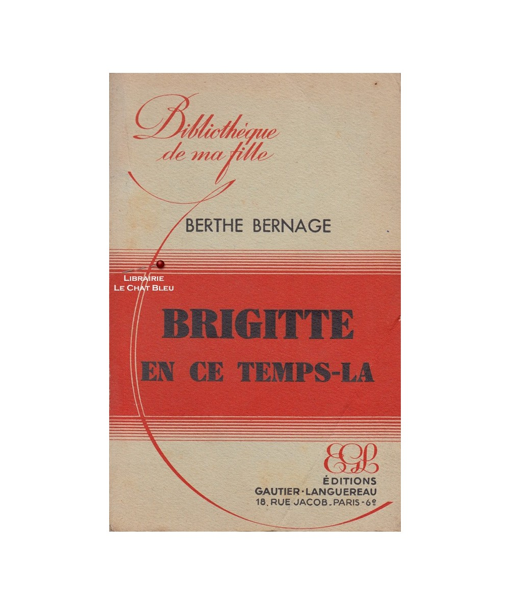Brigitte en ce temps-là (Berthe Bernage) - Bibliothèque de ma fille