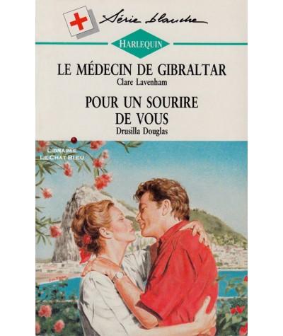 Le médecin de Gibraltar - Pour un sourire de vous - Blanche N° 281