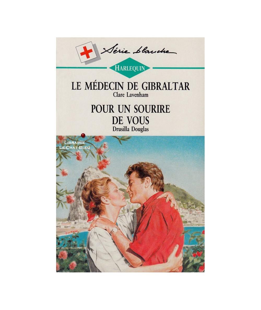 N° 281 - Le médecin de Gibraltar (Clare Lavenham) - Pour un sourire de vous (Drusilla Douglas)
