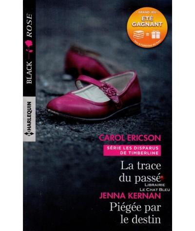 N° 440 - La trace du passé (Carol Ericson) - Piégée par le destin (Jenna Kernan)