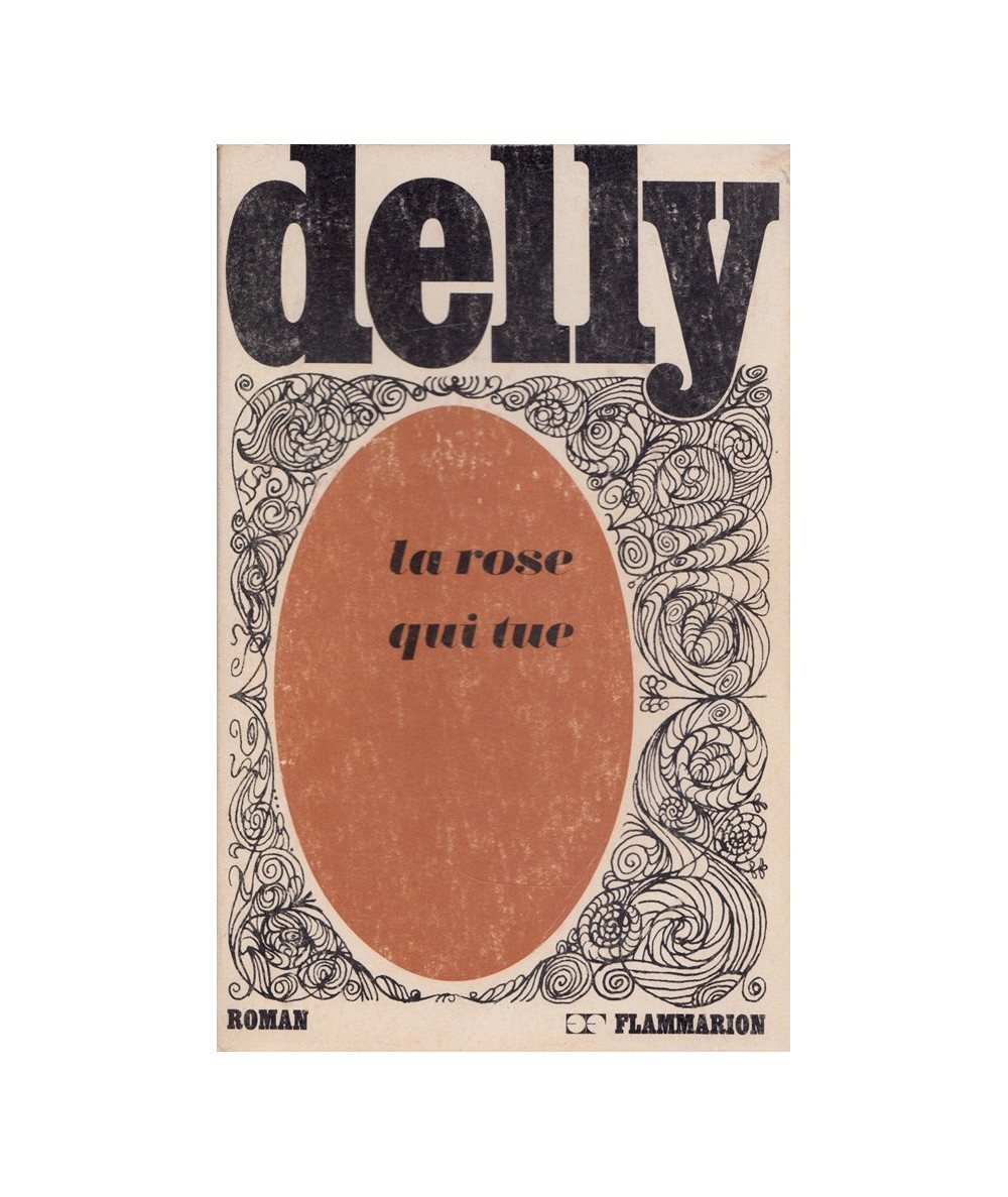 La rose qui tue (Delly)