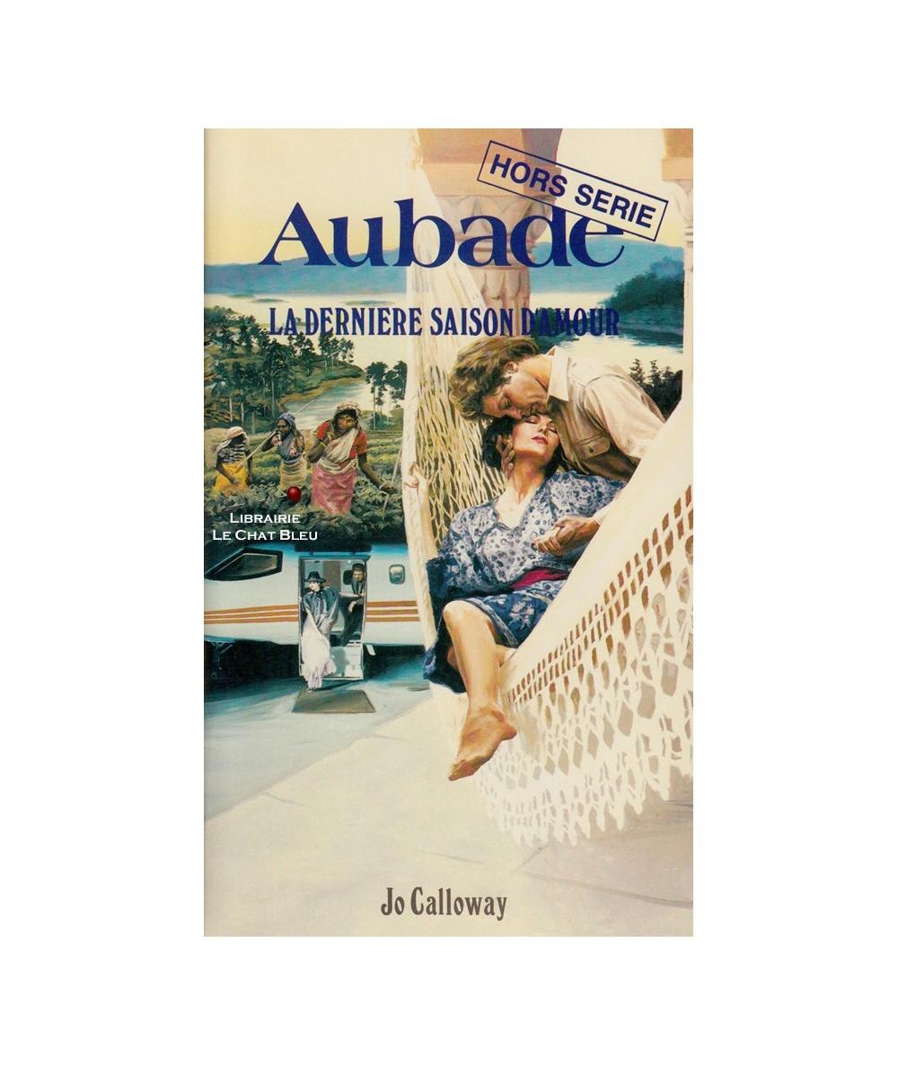 Aubade N° 50 - La dernière saison d'amour (Jo Calloway)