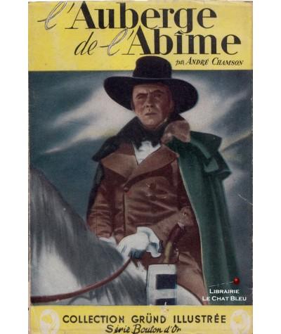 L'Auberge de l'Abîme (André Chamson) - Série Bouton d'Or N° 26