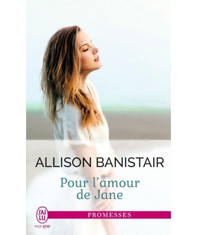 Pour l'amour de Jane (Allison Banistair) - J'ai lu N° 11605