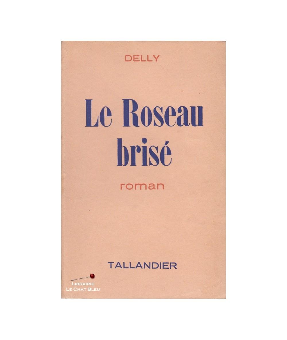 Le roseau brisé (Delly)