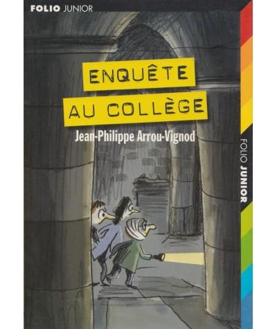 Folio Junior N° 633 - Enquête au collège (Jean-Philippe Arrou-Vignod)