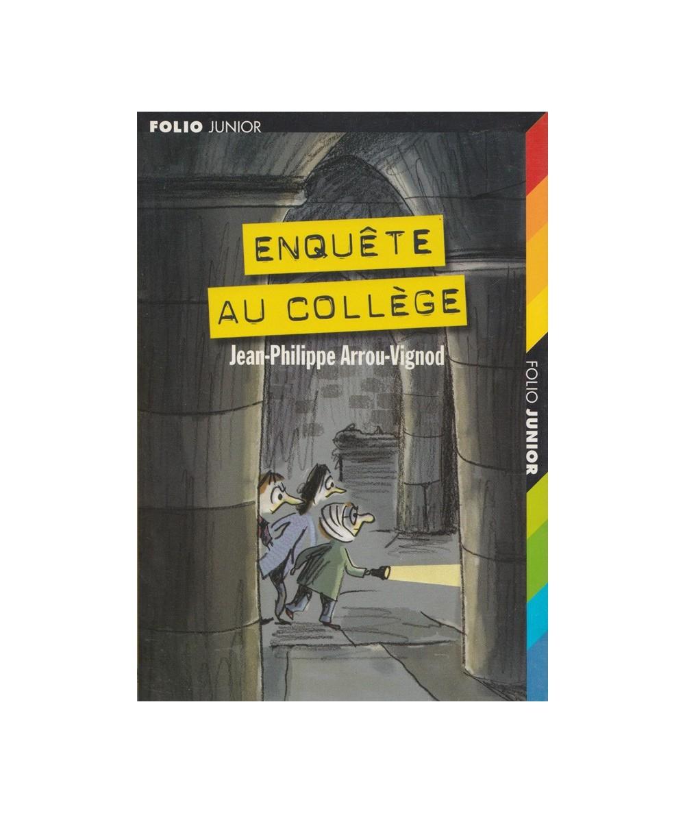 N° 633 - Enquête au collège (Jean-Philippe Arrou-Vignod) - Folio Junior