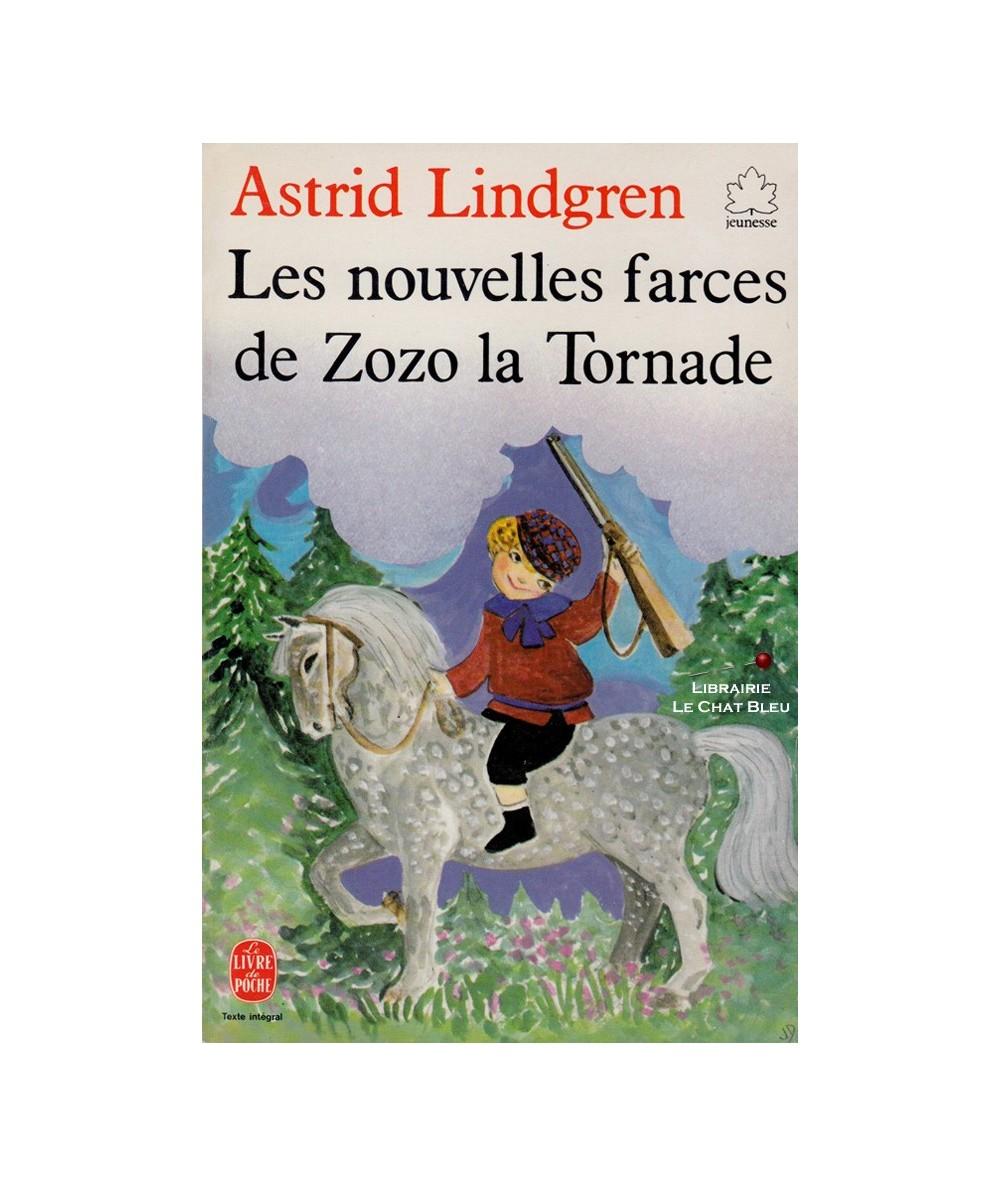N° 196 - Les nouvelles farces de Zozo la Tornade (Astrid Lindgren) - Le Livre de Poche