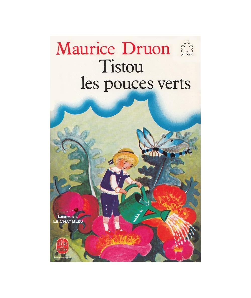 N° 3 - Tistou les pouces verts (Maurice Druon) - Le Livre de Poche