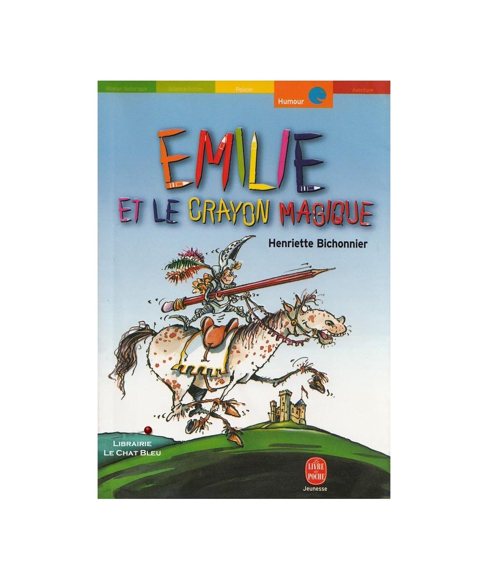 N° 176 - Emilie et le crayon magique (Henriette Bichonnier) - Le Livre de Poche
