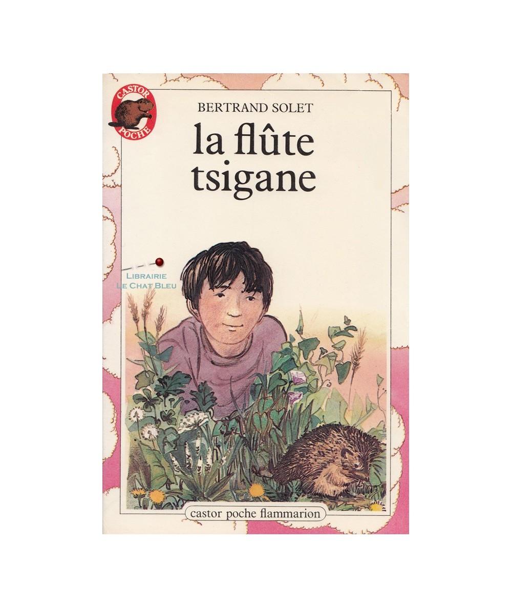 Castor Poche N° 40 - La flûte tsigane (Bertrand Solet)