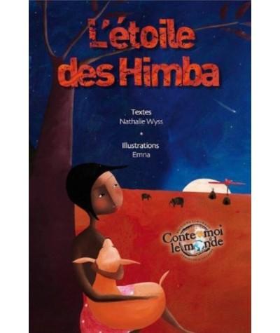 L'étoile des Himba (Nathalie Wyss) - Editions Limonade