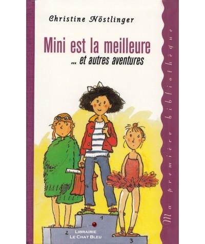 Mini est la meilleure... et autres aventures (Christine Nöstlinger) - Ma première bibliothèque