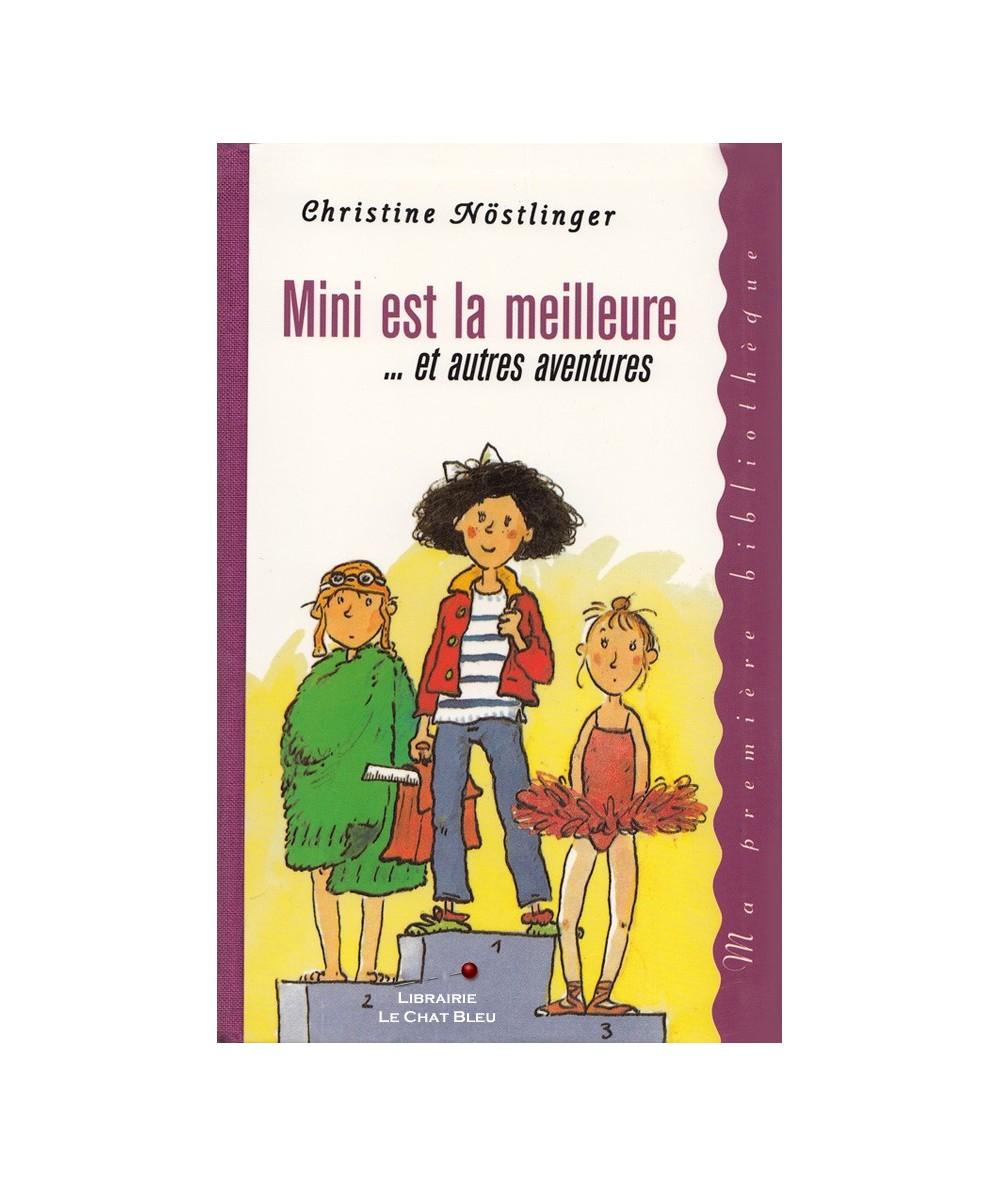 Mini est la meilleure... et autres aventures (Christine Nöstlinger)