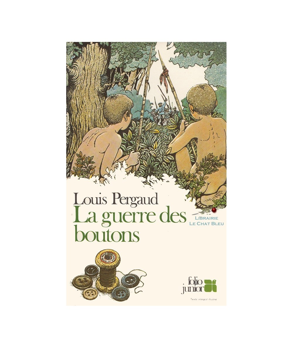 N° 168 - La guerre des boutons (Louis Pergaud) - Folio Junior