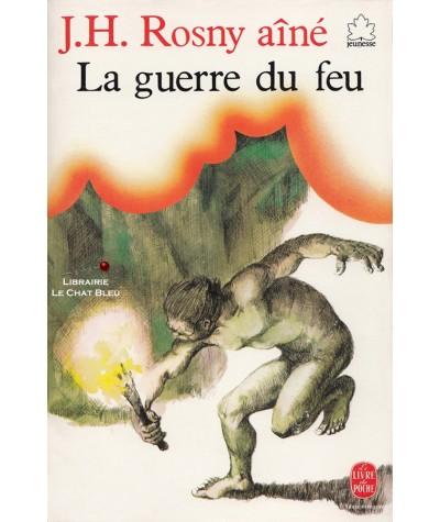 Le livre de poche N° 40 - La guerre du feu (J.H. Rosny aîné)