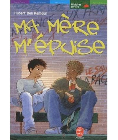 Le livre de poche N° 696 - Ma mère m'épuise (Hubert Ben Kemoun)