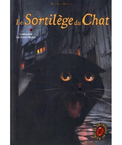Le Grimoire au Rubis , Cycle 1 Livre 2 : Le sortilège du Chat (Béatrice Bottet)