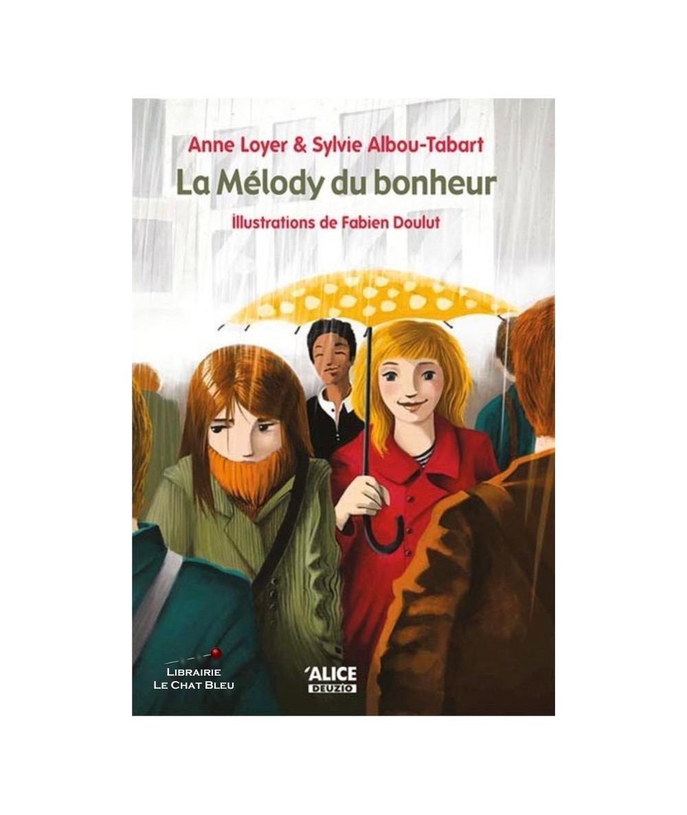La Mélody du bonheur (Anne Loyer, Sylvie Albou-Tabart)