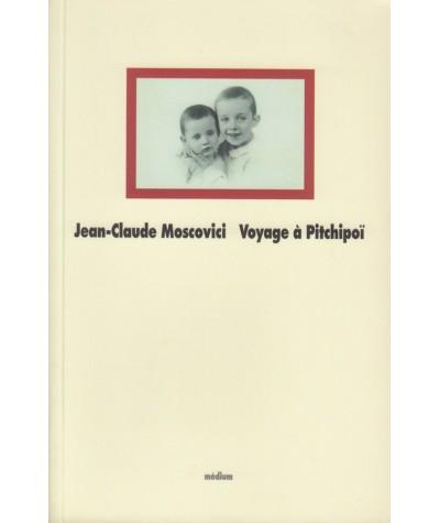 Voyage à Pitchipoï (Jean-Claude Moscovici) - Collection Médium