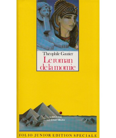 Folio Junior N° 465 - Le roman de la momie (Théophile Gautier)