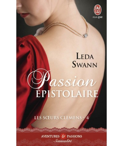 Les soeurs Clemens T4 : Passion épistolaire (Leda Swann) - J'ai lu N° 11239
