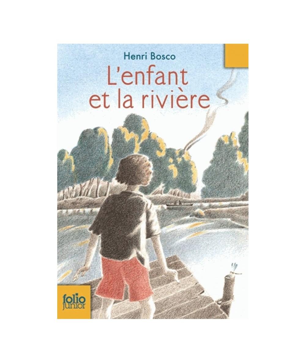 N° 455 - L'enfant et la rivière (Henri Bosco) - Folio Junior