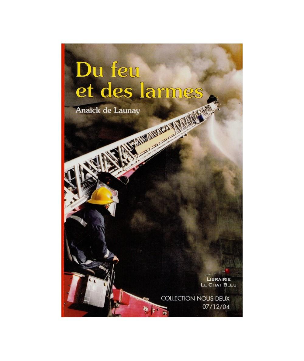 N° 141 - Du feu et des larmes (Anaïck de Launay)