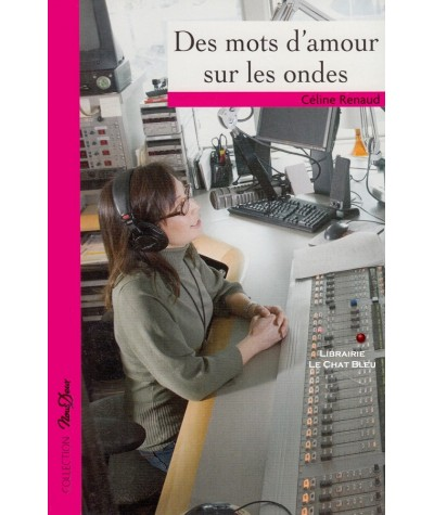 Nous Deux N° 222 - Des mots d'amour sur les ondes (Céline Renaud)